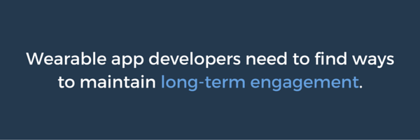 Wearble App developers long term engagement